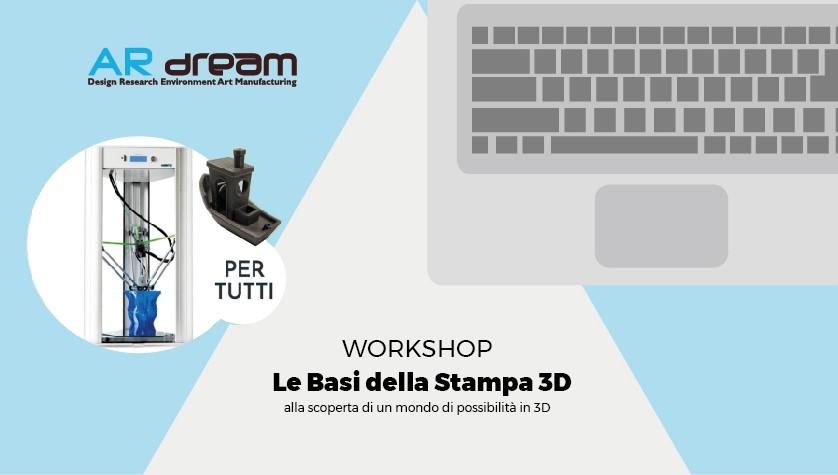 Grafica promozionale del laboratorio didattico organizzato da ARdreams per l'apprendimento base della modellazione e della stampa 3D