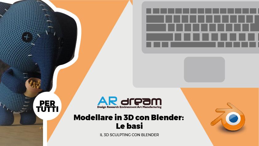 Grafica promozionale del corso di AR dream per sulle basi della modellazione e dello sculpting 3D con Blender